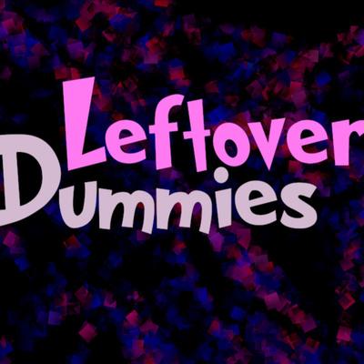Leftöver Dummies