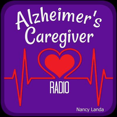 Alzheimer's Caregiver Radio