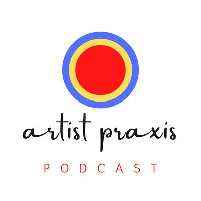 Artist Praxis