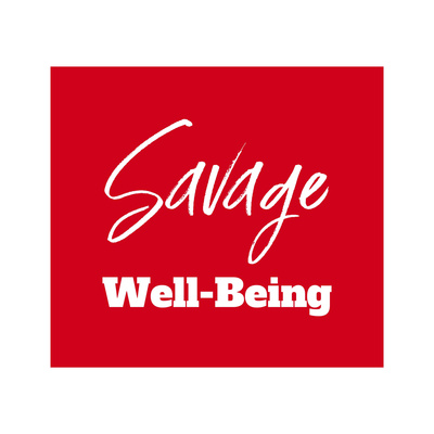 Savage Well Being