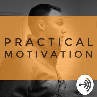 Practical Motivation