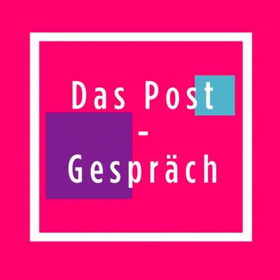 """""""Das Post-Gespräch"""""""