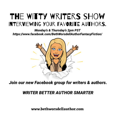 The Witty Writers Show with adult and YA sci-fi fantasy author, Beth Worsdell.