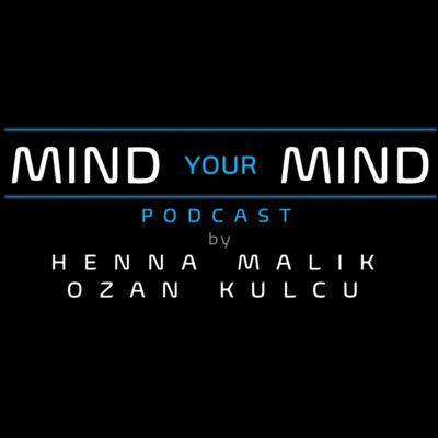 Mind Your Mind Podcast