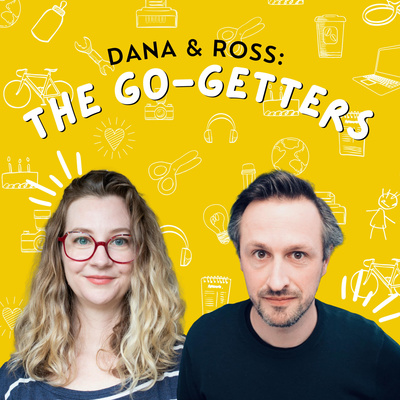 The Go Getters with Dana Publicover and Ross Chapman