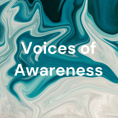 Voices of Awareness