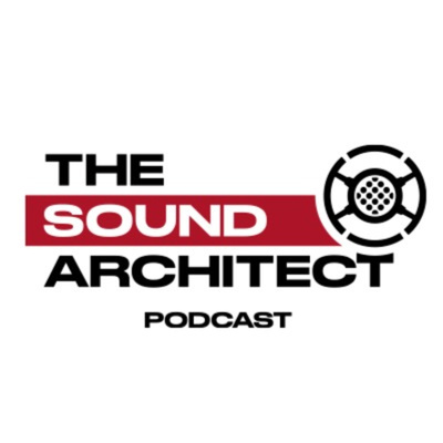 The Sound Architect Podcast (TSAP)