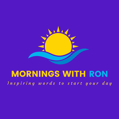 MORNINGS WITH RON