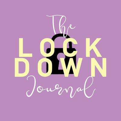 The Lockdown Journal