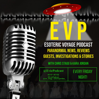 EVP - Esoteric Voyage Podcast