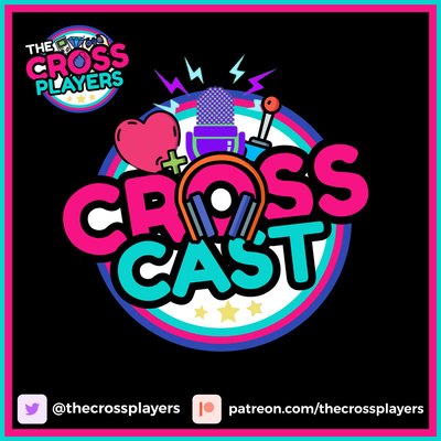 The Cross Players   CrossCast Videogame Podcast