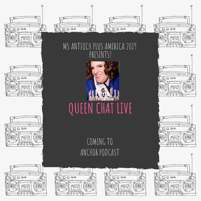 Queen Chat Live with Ms California Plus America 2019
