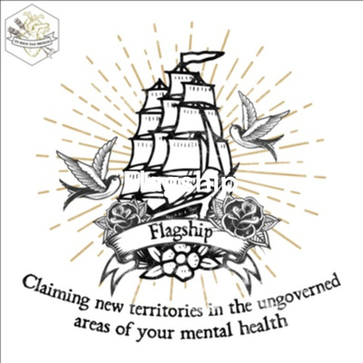 Flagship: Claiming new territories in the ungoverned areas of your mental health