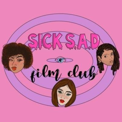 Sick S.A.D. Film Club