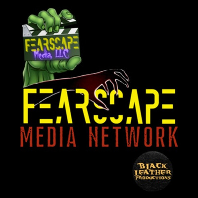 FearScape Media Network Pod Preview