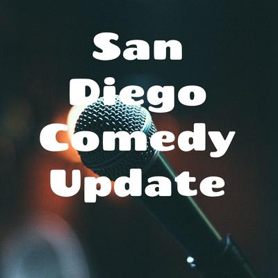 San Diego Comedy Update