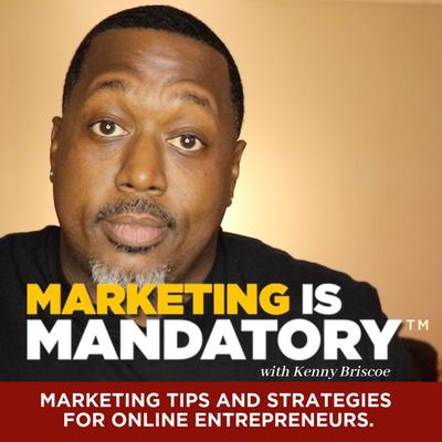 Marketing is Mandatory ™