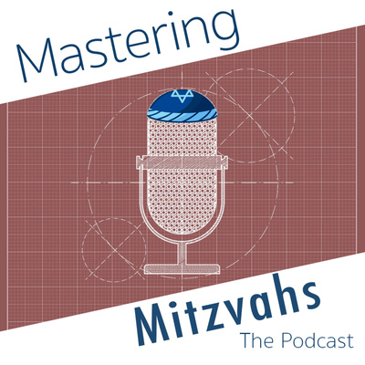 Mastering Mitzvahs