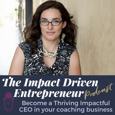 The Impact Driven Entrepreneur