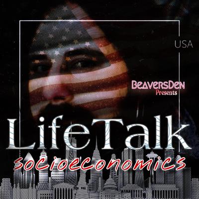 LifeTalk by BeaversDen - General Media