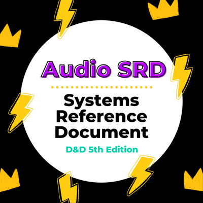 Audio SRD (Systems Reference Document) for Dungeons & Dragons 5th Edition