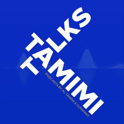 Tamimi Talks