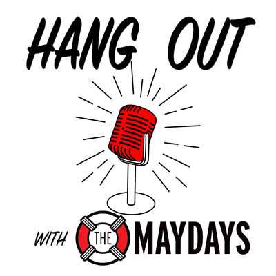 Hang Out with The Maydays