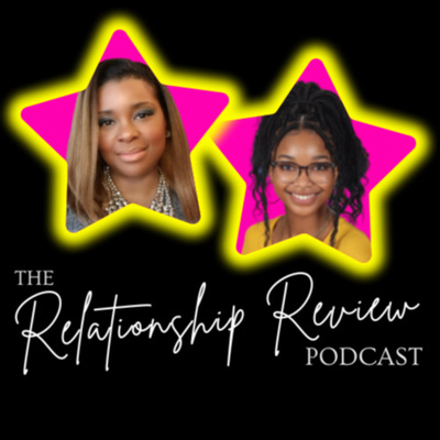 The Relationship Review Podcast