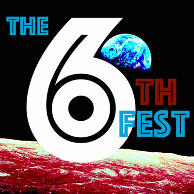 The 6th Fest Podcast