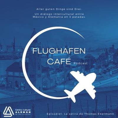 Flughafen Café Podcast