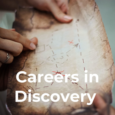 Careers in Discovery
