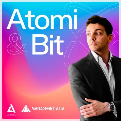 Atomi & Bit, di Andrea Latino e Manageritalia