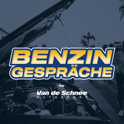 Benzingespräche by Van de Schnee Autosport