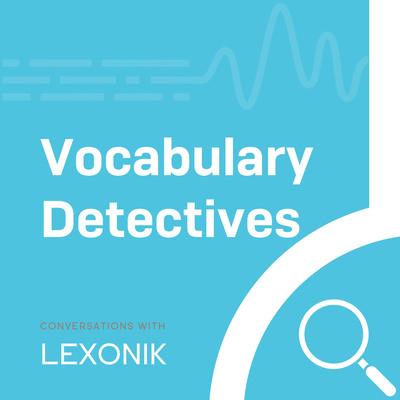 Vocabulary Detectives