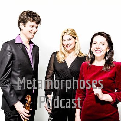 Metamorphoses Podcast