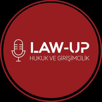 LawUP : Hukuk ve Girişimcilik