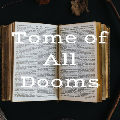 Tome of All Dooms
