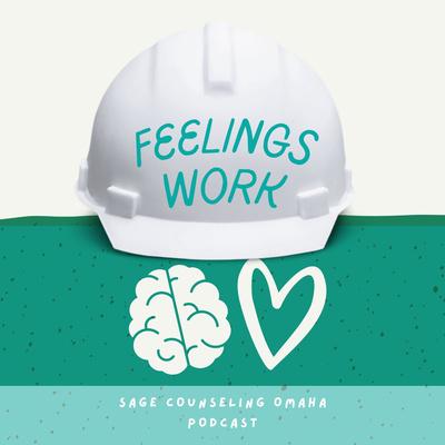 Feelings Work