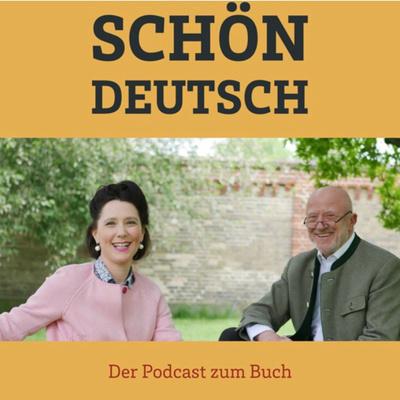 Schön deutsch - Der Podcast