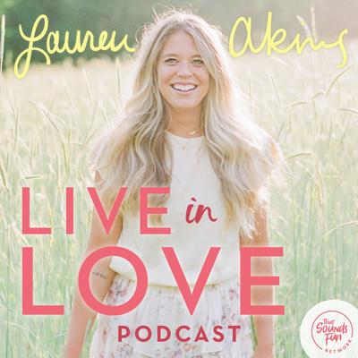 Live in Love with Lauren Akins