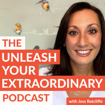 The Unleash Your Extraordinary Podcast