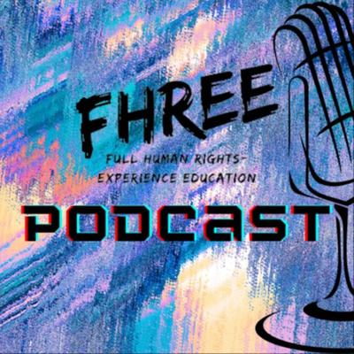 FHREE Podcast
