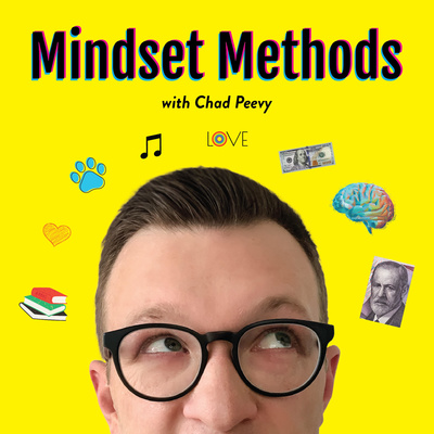 Mindset Methods with Chad Peevy