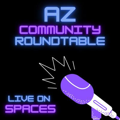 AZ Community Roundtable