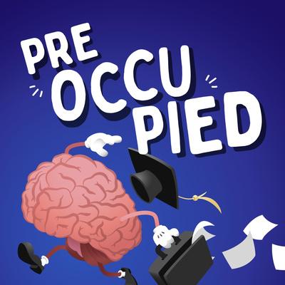 Pre-Occupied
