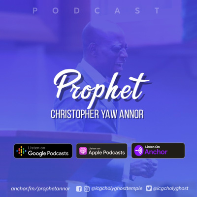 Prophet Christopher Yaw Annor
