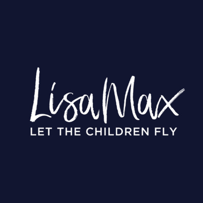 Lisa Max - Let the Children Fly!