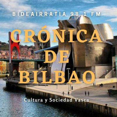 Crónica de Bilbao