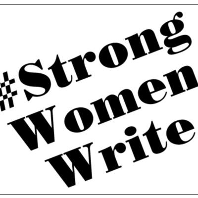 #StrongWomenWrite