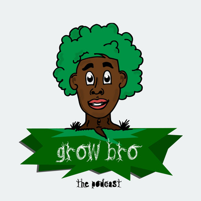 Grow Bro Podcast